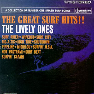 The Lively Ones Telstar Surf Surf City
