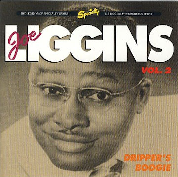 Joe Liggins - Dripper's Boogie, Vol.2