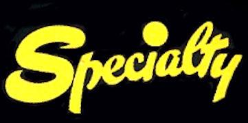 Specialty Album Discography Part 1